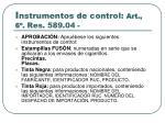i nstrumentos de control art 6 res 589 04