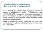 impuesto selectivo al consumo que es y objetivo que persigue