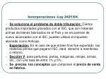 incorporaciones ley 2421 04