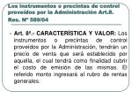 los instrumentos o precintas de control prove dos por la administraci n art 8 res n 589 04