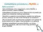 uskladi tene procedure u mysql u1