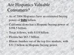 are hispanics valuable consumers