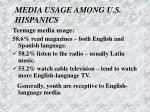 media usage among u s hispanics1