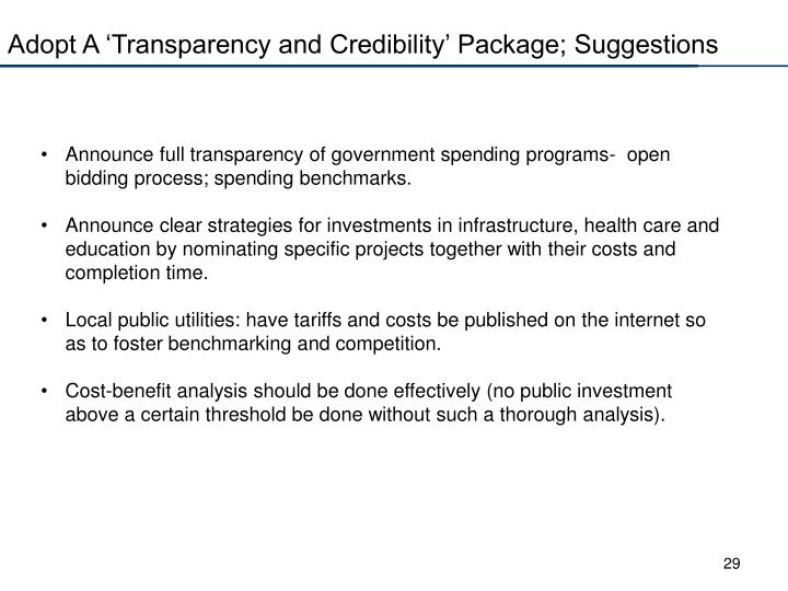 Adopt A 'Transparency and Credibility' Package; Suggestions