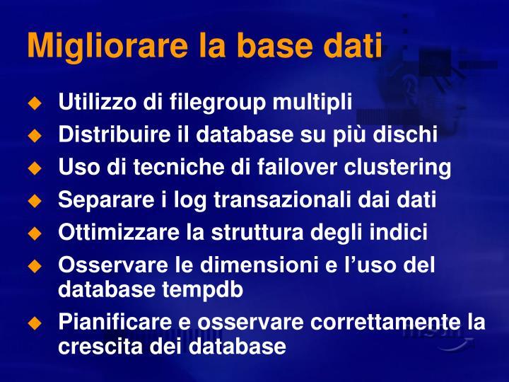 Migliorare la base dati