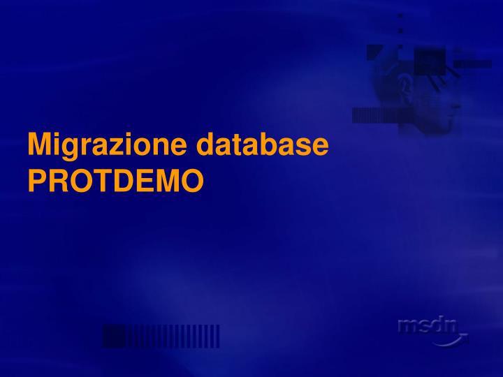 Migrazione database PROTDEMO