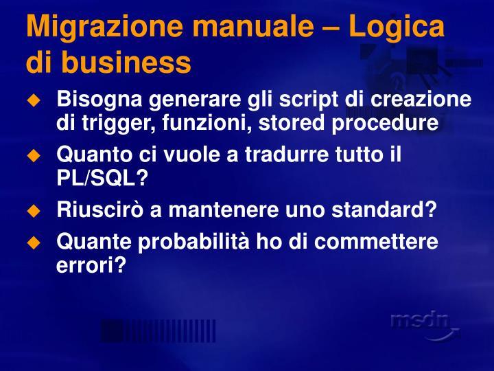 Migrazione manuale – Logica di business