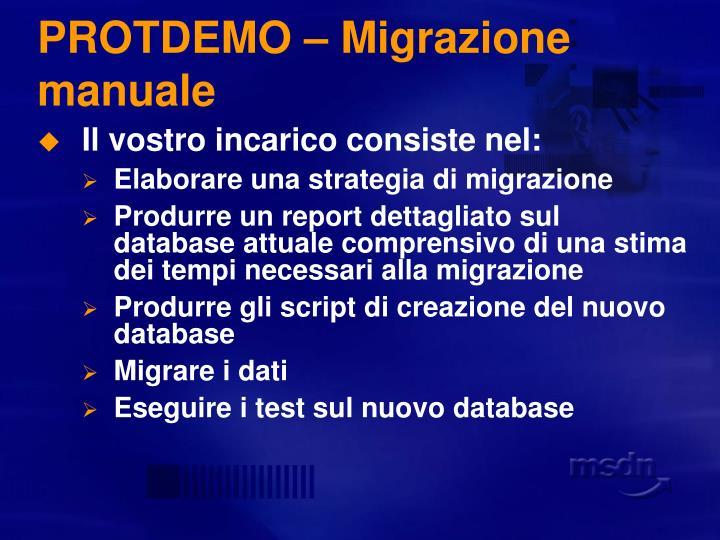 PROTDEMO – Migrazione manuale