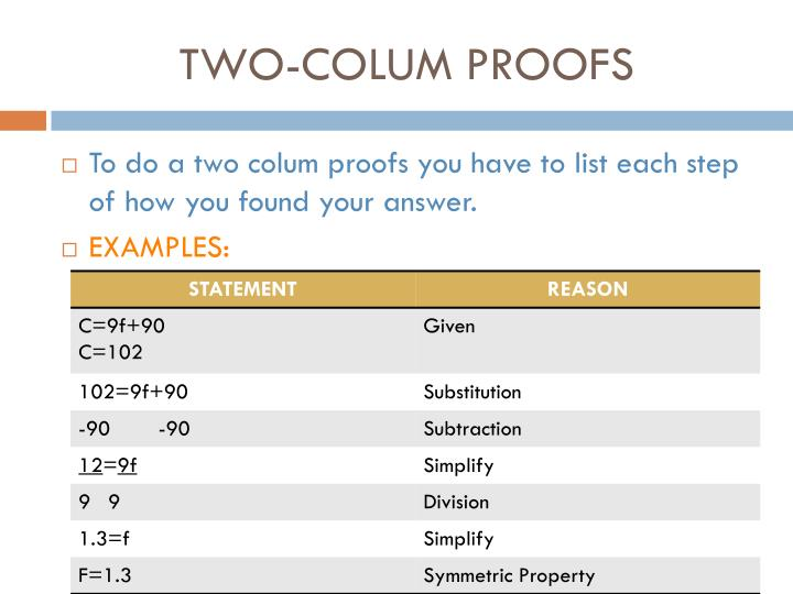 TWO-COLUM PROOFS