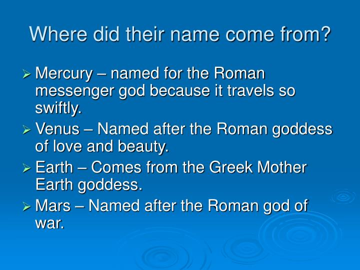 Where did their name come from?