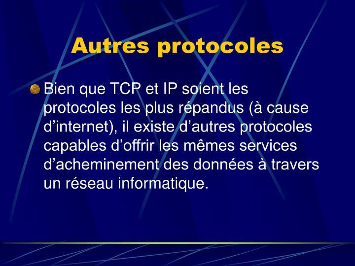 Autres protocoles