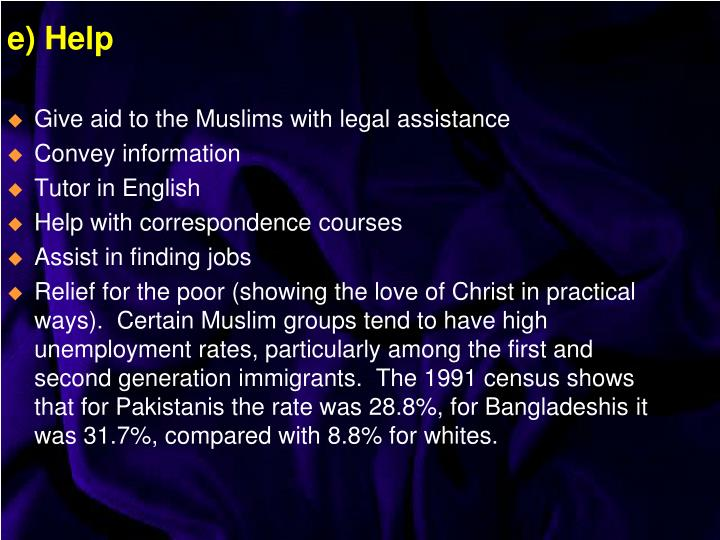 Give aid to the Muslims with legal assistance