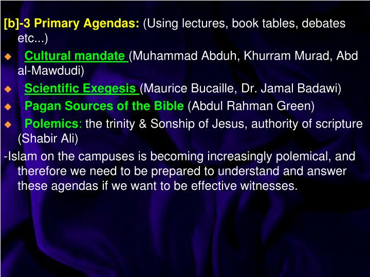 [b]-3 Primary Agendas:
