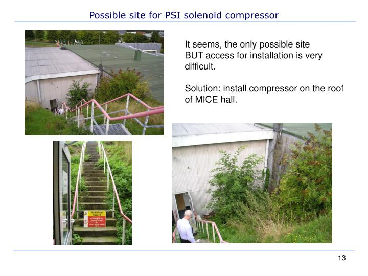 Possible site for PSI solenoid compressor