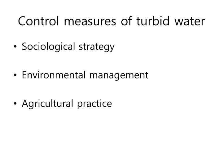 Control measures of turbid water