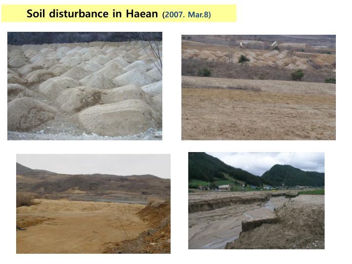 Soil disturbance in Haean