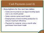 cash payments cont d