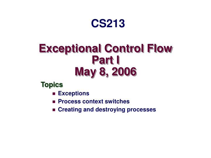 Exceptional control flow part i may 8 2006