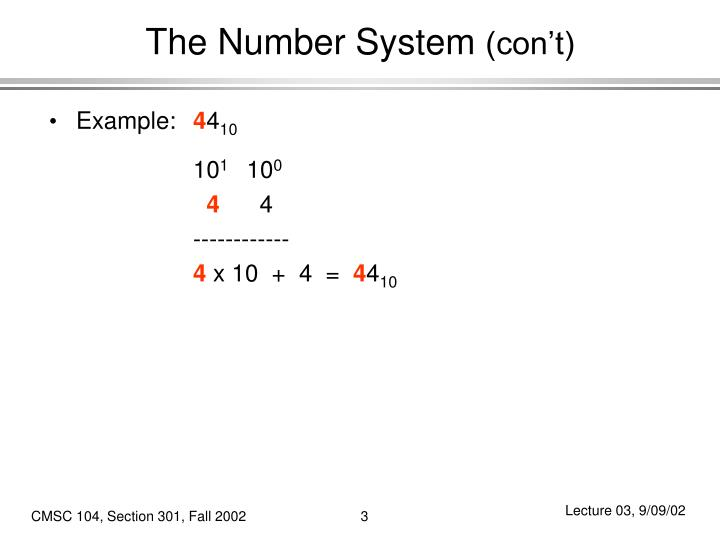 The number system con t