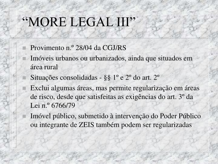 """MORE LEGAL III"""