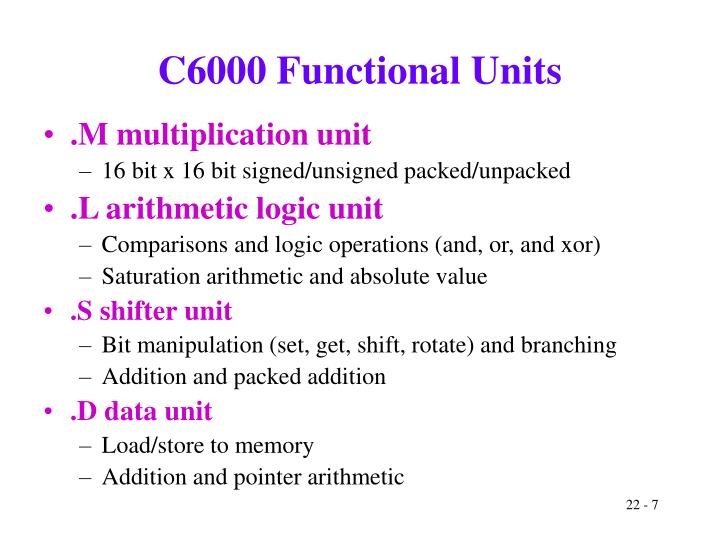 C6000 Functional Units