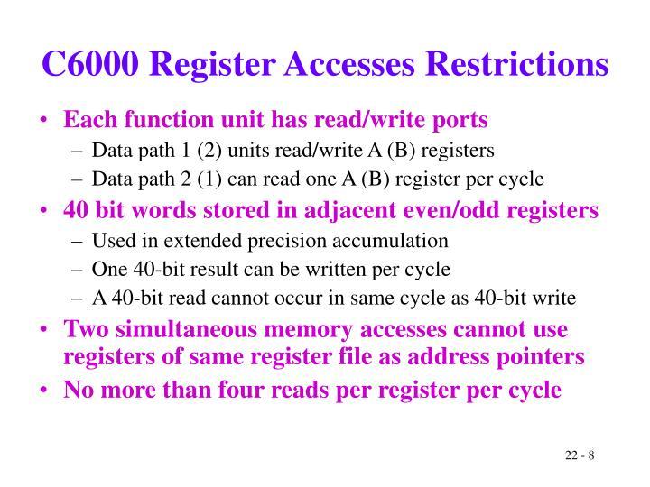 C6000 Register Accesses Restrictions