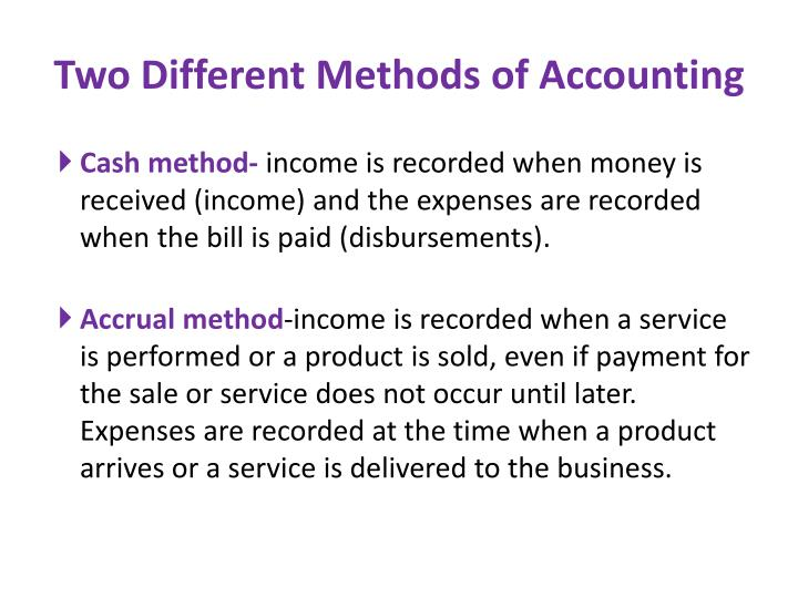 Two Different Methods of Accounting