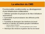 la s lection du cms4