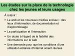 les tudes sur la place de la technologie chez les jeunes et leurs usages1