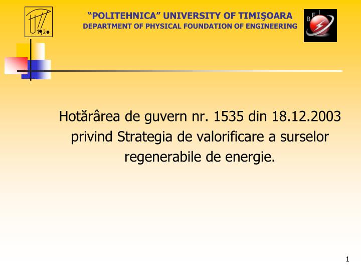 Politehnica university of timi oara department of physical foundation of engineering
