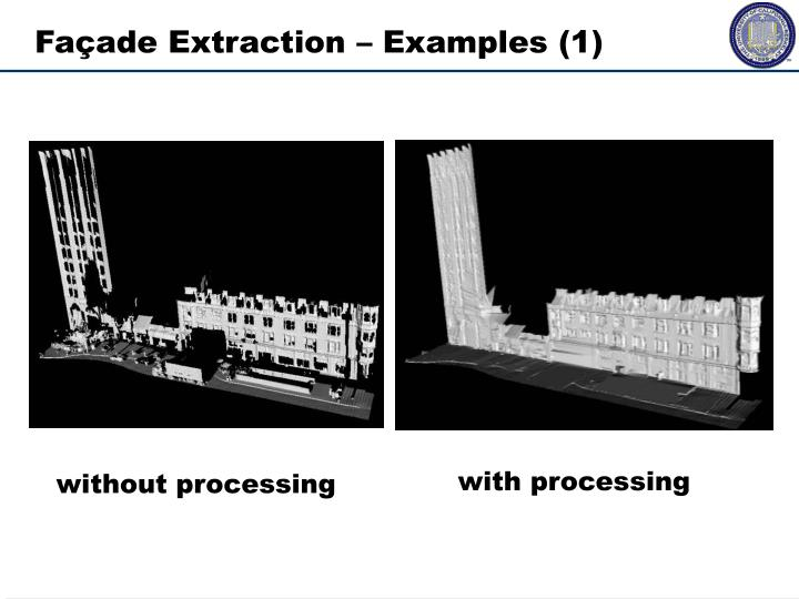 Façade Extraction – Examples (1)