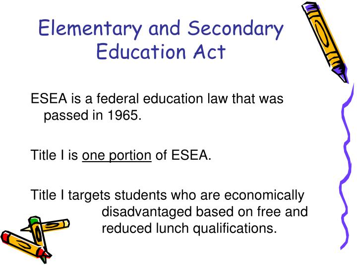 Elementary and Secondary Education Act
