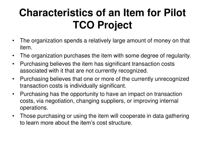 Characteristics of an Item for Pilot TCO Project