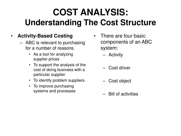 Cost analysis understanding the cost structure1