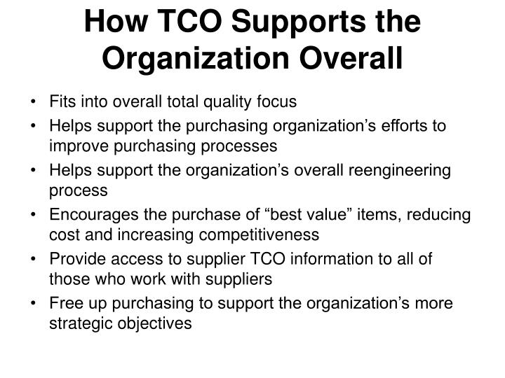 How TCO Supports the Organization Overall