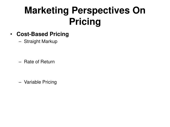 Marketing Perspectives On Pricing