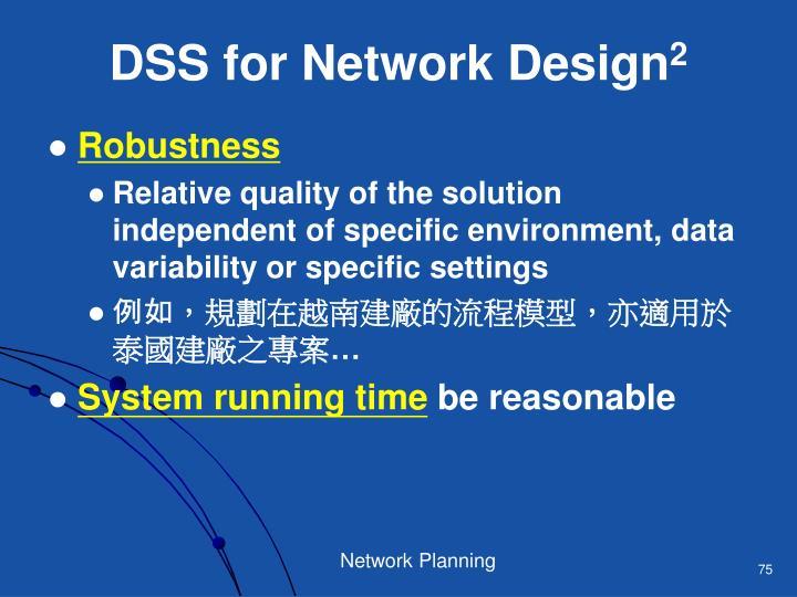 DSS for Network Design