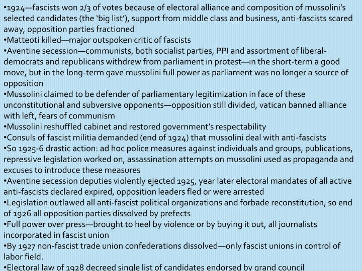 1924—fascists won 2/3 of votes because of electoral alliance and composition of