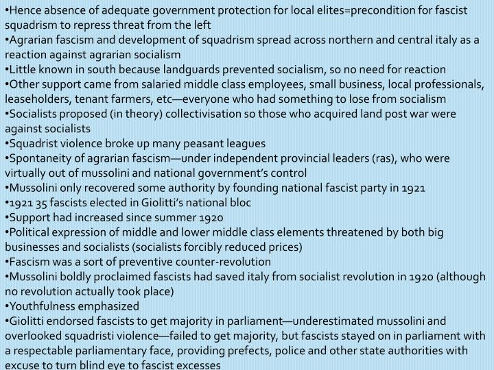 Hence absence of adequate government protection for local elites=precondition for fascist