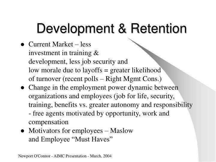 Development & Retention
