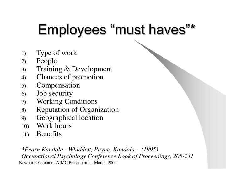 """Employees """"must haves""""*"""