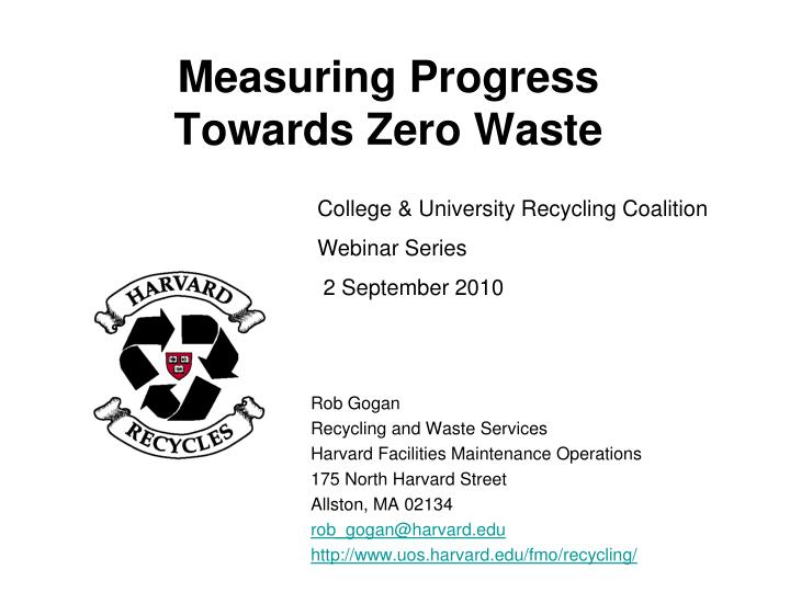 Measuring progress towards zero waste