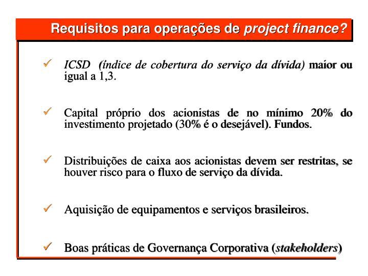 ICSD  (índice de cobertura do serviço da dívida)