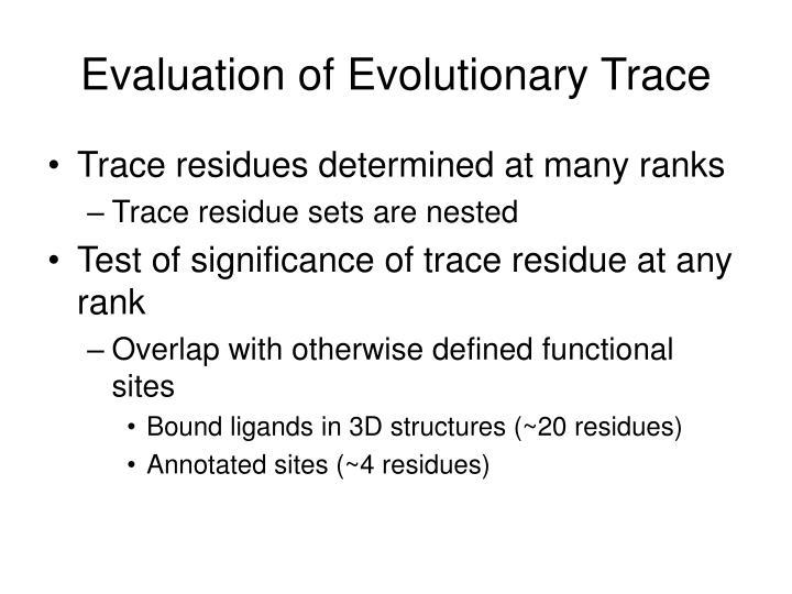 Evaluation of Evolutionary Trace
