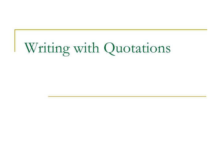 writing with quotations n.