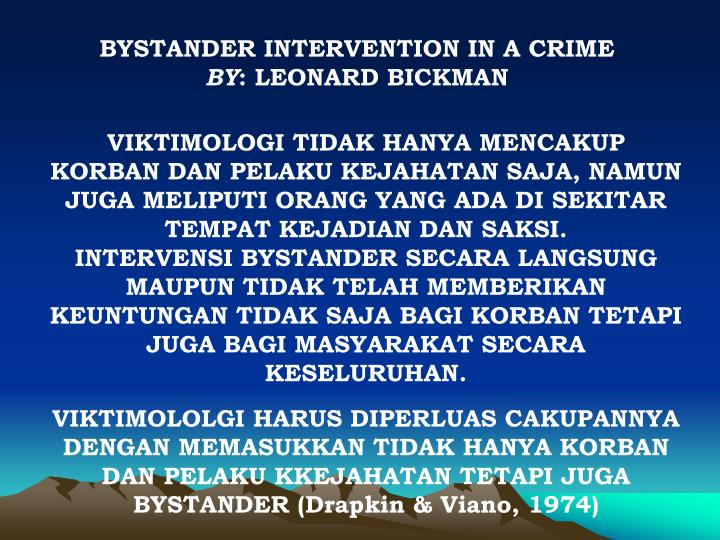 BYSTANDER INTERVENTION IN A CRIME
