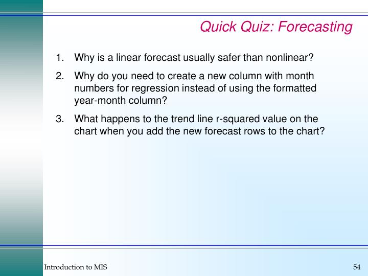 Quick Quiz: Forecasting