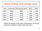 option to delay with salvage value1