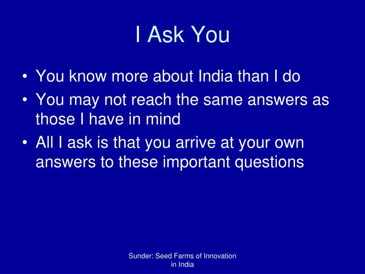 I Ask You