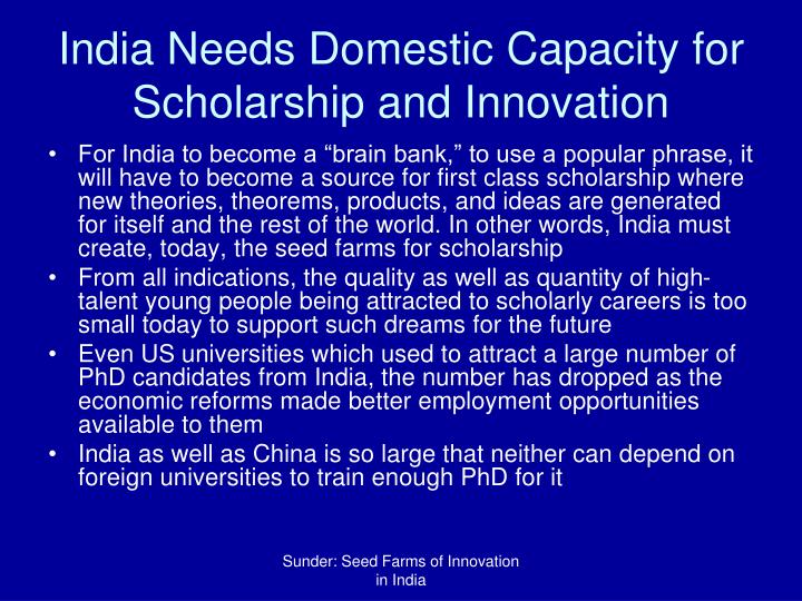 India Needs Domestic Capacity for Scholarship and Innovation